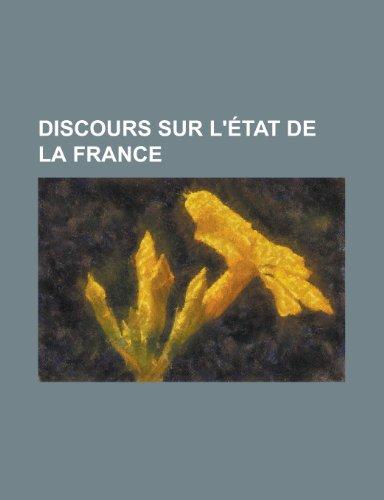 Discours Sur L'Etat de La France