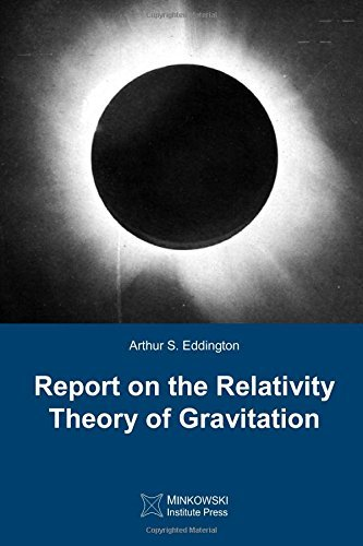 Report on The Relativity Theory of Gravitation by Arthur S. Eddington (7-Nov-2014) Paperback