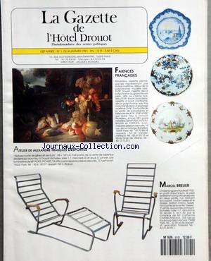 GAZETTE DE L'HOTEL DROUOT (LA) [No 1] du 04/01/1991 - FAIENCES FRANCAISE - MOUSTIERS - ASSIETTE - PENTAGONALE - ATELIER DE ALEXANDRE-FRANCOIS DESPORTES - MARCEL BREUER - CHAISE LONGUE ET FAUTEUIL