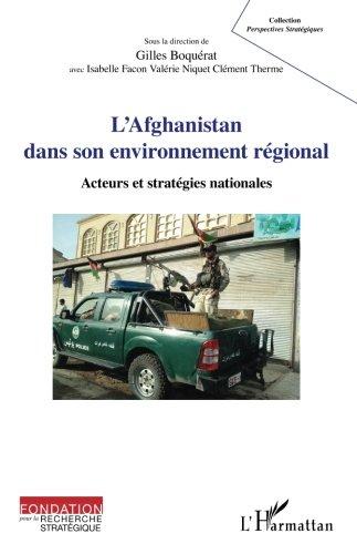 L'Afghanistan dans son environnement rgional