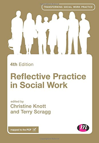 Reflective Practice in Social Work (Transforming Social Work Practice Series)