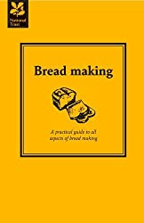 Bread Making: A practical guide to all aspects of bread making by Jane Eastoe (2014-04-04)
