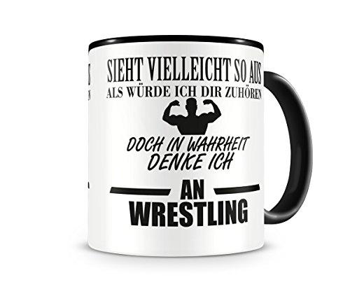 Ich denke an Wrestling Tasse Kaffeetasse Teetasse Kaffeepott Kaffeebecher Becher (Wrestling-kaffee)
