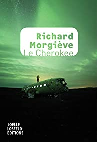 Le Cherokee par Richard Morgiève