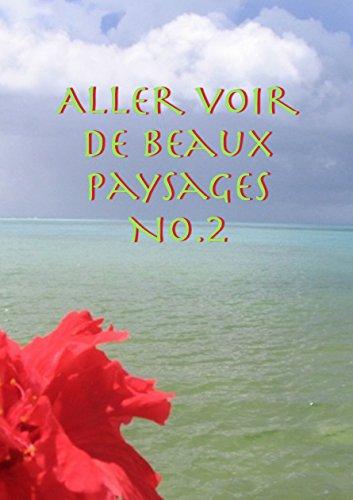 Couverture du livre Aller voir de beaux paysages No.2