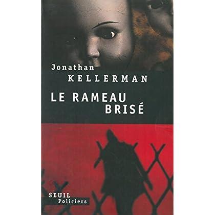 Le Rameau brisé (Seuil Policiers)