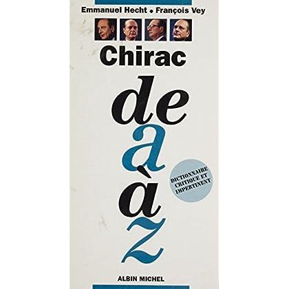 Chirac de A à Z (A a z)