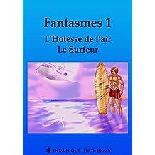 Fantasmes 1, L'Hôtesse de l'air, Le Surfeur (e-ros)