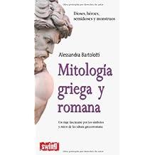 Mitologia griega y romana: Dioses, heroes, semidioses y monstruos