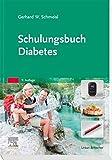 Schulungsbuch Diabetes - Gerhard-Walter Schmeisl
