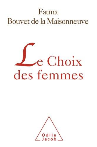 Téléchargement Choix des femmes (Le) epub, pdf