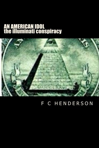 an-american-idol-the-illuminati-conspiracy