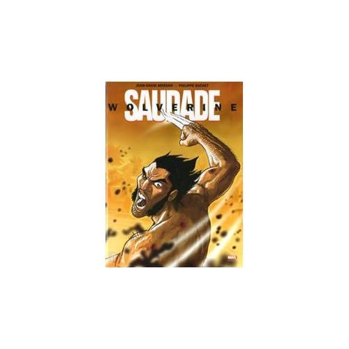 Saudade. Wolverine