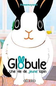 Globule - Une vie de Jeune lapin Edition simple One-shot