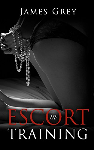 Escort in Training (Emma Book 1)