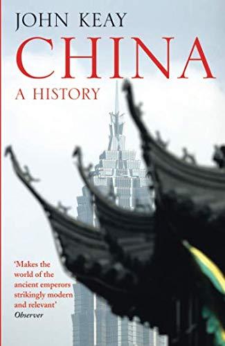 China: A History por John Keay