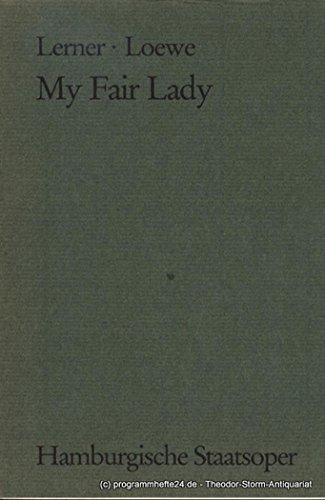 Programmheft My Fair Lady. Von Alan Jay Lerner und Frederick Loewe. Premiere 16, Dezember 1984. Spielzeit 1984 / 85 Programm 4