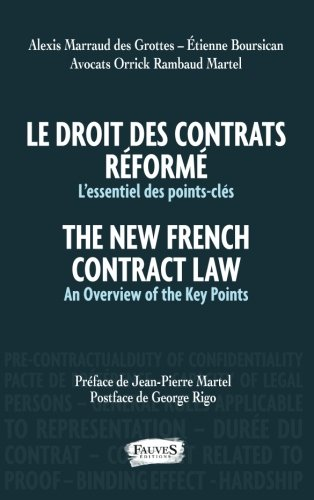 Le droit des contrats réformé. The New French Contract Law