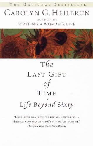 The Last Gift of Time: Life Beyond Sixty (English Edition)