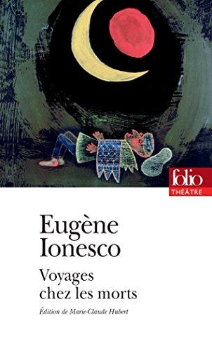 Voyages chez les morts (Folio Théâtre t. 169)