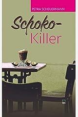 Schoko-Killer Taschenbuch