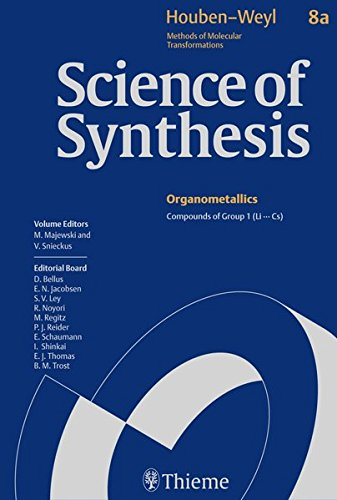 Science of Synthesis: Houben-Weyl Methods of Molecular Transformations Vol. 8a: Compounds of Group 1 (Li...Cs)