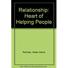 Relationship: Heart of Helping People