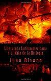 Literatura Latinoamericana y el Mito de la Historia