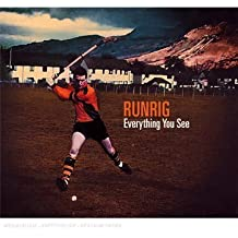 Everything You See by Runrig (2011-09-20)