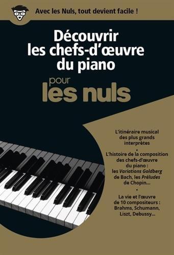 Découvrir les chefs-d'oeuvre du piano pour les nuls (3CD audio)