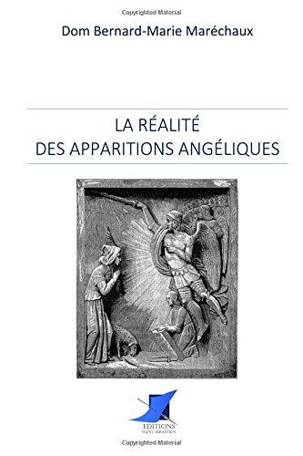 La réalité des apparitions angéliques par Dom Bernard-Marie Maréchaux