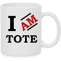 I am Tote tazza ufficiale