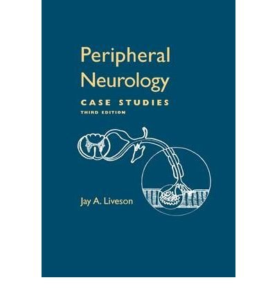 peripheral-neurology-case-studies-author-jay-a-liveson-published-on-september-2000