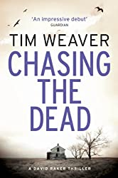 Chasing the Dead: David Raker Missing Persons #1 (David Raker Series)