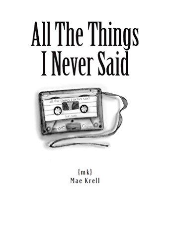 All The Things I Never Said English Edition Ebook Mae Krell