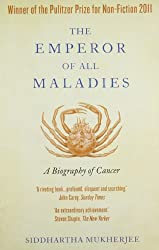 Emperor Of All Maladies: A Biography Of Cancer