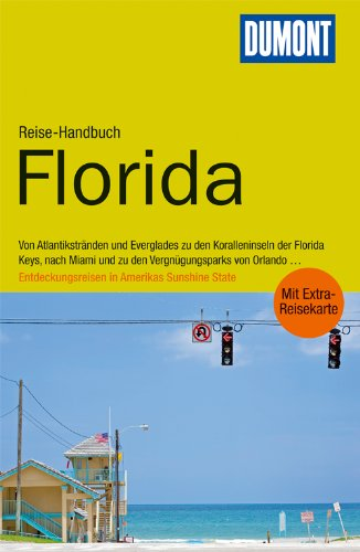 DuMont Reise-Handbuch Reiseführer Florida