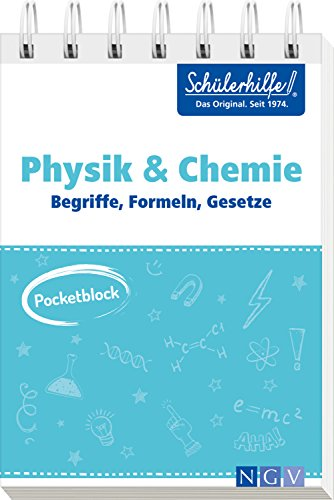 Pocketblock Physik + Chemie - Begriffe, Formeln, Gesetze: Gute Noten mit der Schülerhilfe