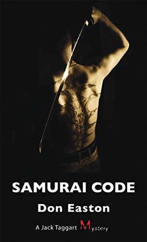 Samurai Code: A Jack Taggart Mystery by Don Easton (2010-07-26)