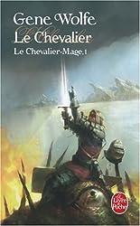 Le Chevalier-Mage, Tome 1 : Le chevalier