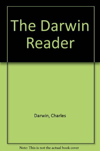 The Darwin Reader by Darwin, Charles (1987) Hardcover