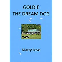 Goldie the Dream Dog (English Edition)