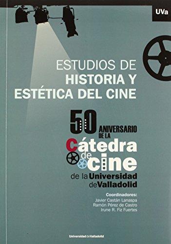 Estudios De Historia Y Estética Del Cine (Arte Y Arqueologia)