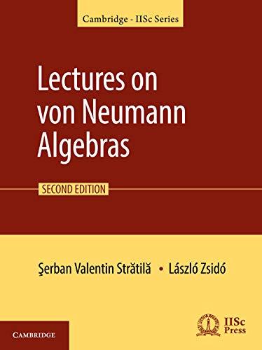 Lectures on von Neumann Algebras (Cambridge IISc Series)