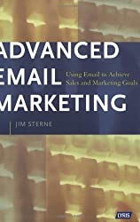 Advanced Email Marketing by Jim Sterne (2003-10-02)