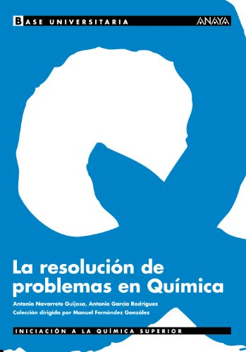 La resolución de problemas en Química. (Base Universitaria)