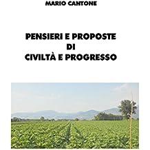 Pensieri e proposte di civiltà e progresso (Italian Edition)