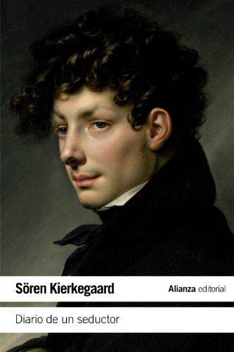 Diario de un seductor / Diary of a Seducer por Soren Kierkegaard