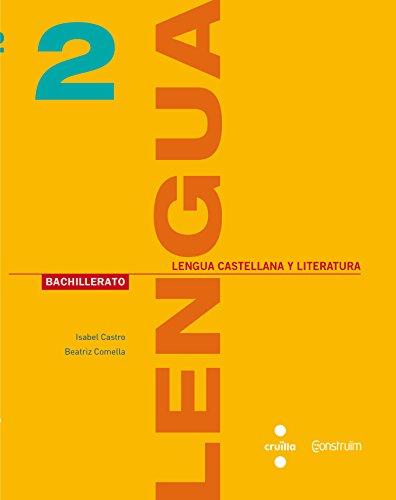 Lengua castellana y literatura 2 bachillerato construïm