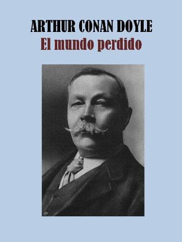 EL MUNDO PERDIDO por ARTHUR CONAN DOYLE